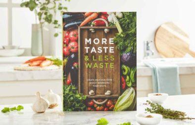 More Taste and Less Waste Cookbook